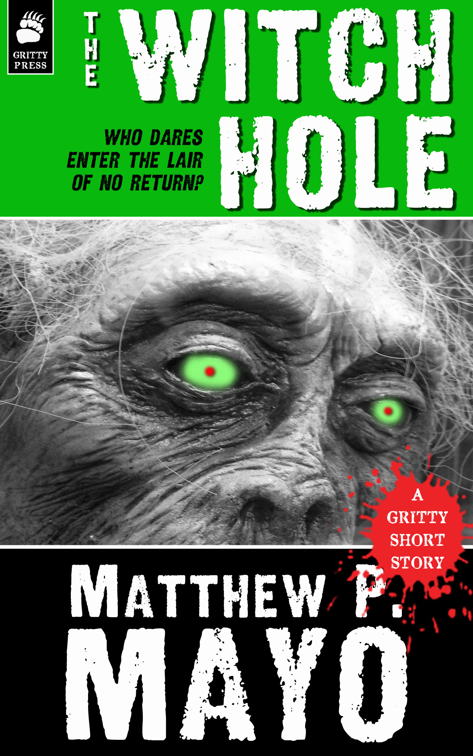 THE WITCH HOLE