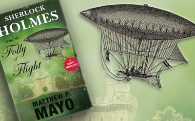 Available Now: SHERLOCK HOLMES & THE FOLLY OF FLIGHT